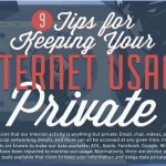 Infographic: Nine Tips To Keep Your Internet Usage Private